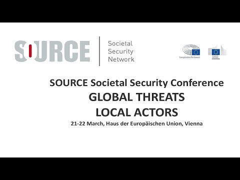 Source Societal Security Conference GLOBAL THREATS LOCAL ACTORS