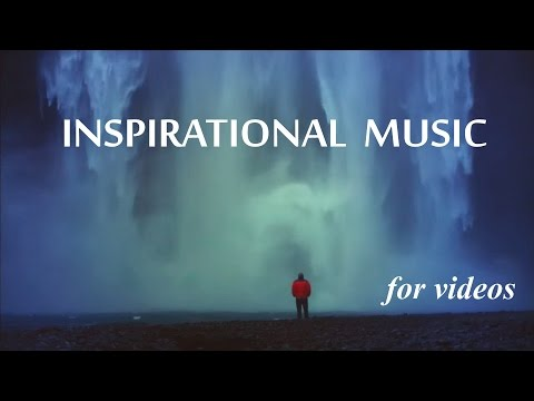 Inspirational Background Music for Videos & Success Presenta