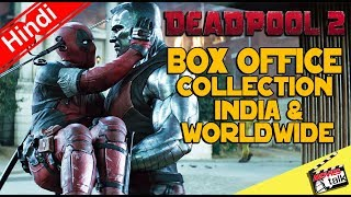DEADPOOL 2: Box Office Collection India & Worldwide