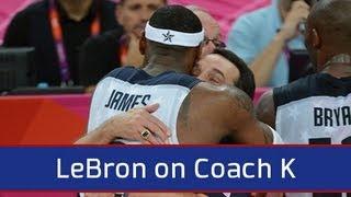 LeBron James on Coach K