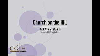 Soul Winning Part 1 | Apostle MVG Lephoko