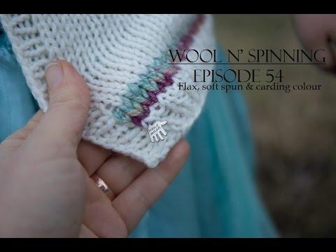 Wool n' Spinning: Episode 54