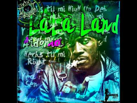 Aidonia - Lala Land (Weed) [Full Song] Feb 2012