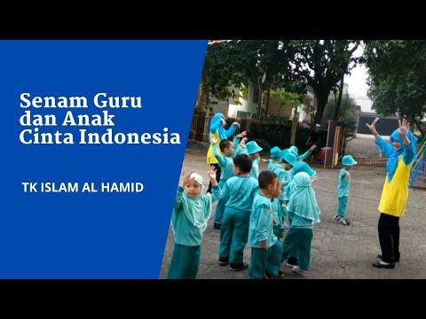 Senam Guru Dan Anak Cinta Indonesia - TK Islam Al Hamid