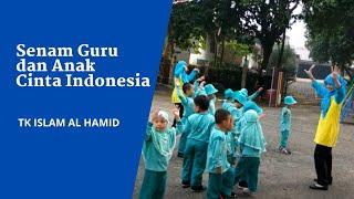 Download Mp3 Senam Guru Dan Anak Cinta Indonesia - Tk Islam Al Hamid