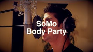 Ciara - Body Party (Rendition) by SoMo