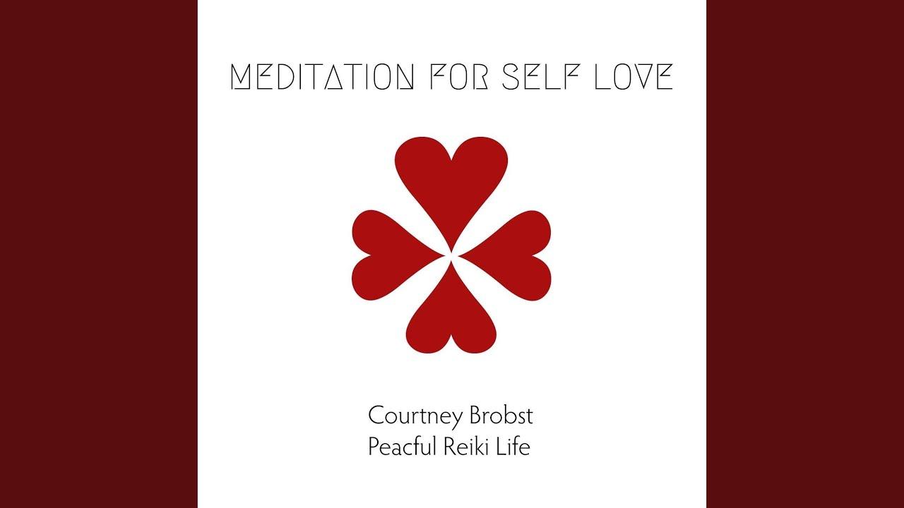 Meditation For Self Love Youtube