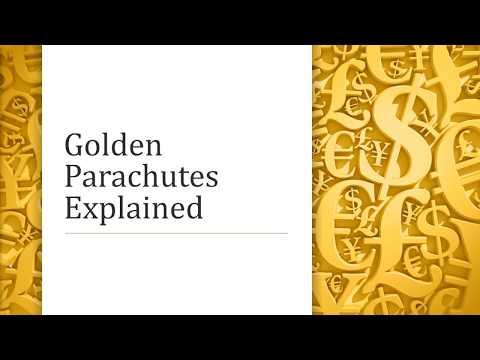 Golden Parachutes Explained