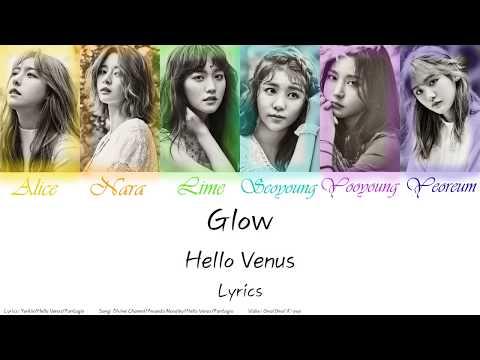 Hello Venus - Glow Lyrics (Han/Rom/Eng)