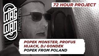 72 HOURS (BONUS TRACK) - POPEK MONSTER, PROFUS, HIJACK, DJ GONDEK - POPEK FROM POLAND