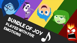 Bundle of Joy - Played with 5 Emotions - INSIDE OUT