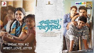 Raja Vaaru Rani Gaaru - Sneek Peek No2 - First Love Letter | Kiran Abbavaram