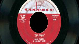 "Link Wray & His Ray Men - ""The Rumble"" & The Swag"""