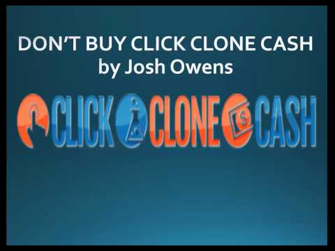 DON'T BUY Click Clone Cash by Josh Owens - Click Clone Cash VIDEO REVIEW