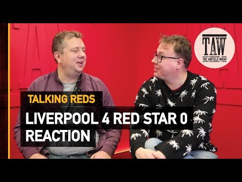 Liverpool 4 Red Star Belgrade: Reaction | TALKING REDS