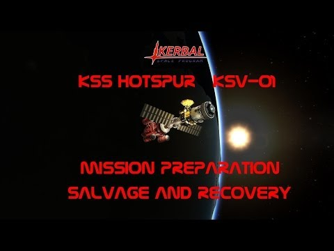 KSS Hotspur  KSV-01  - Mission Preparation / Salvage and Recovery