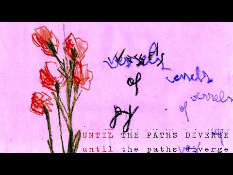 vessels of joy - Until the Paths Diverge (Full EP)
