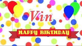 Happy Birthday Vin Song