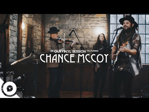 Chance McCoy - Getting There Now | OurVinyl Sessions