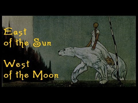 East of the Sun and West of the Moon | Around the Hearth: Traditional Nordic Fairy Tales