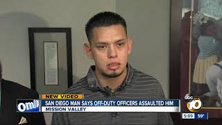 san-diego-man-says-off-duty-officers-assaulted-him