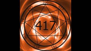 1 Hr. Solfeggio Frequency 417hz ~ Facilitating Change