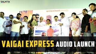Vaigai Express Audio launch