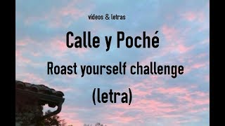 Download Calle y Poché - Roast yourself challenge (letra)