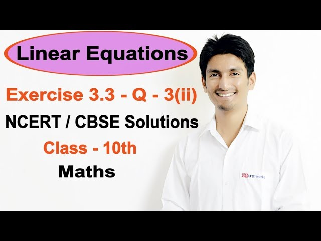 Exercise 3.3 Question 3(ii) – Linear Equations NCERT/CBSE Solutions for Class 10th Maths | Truemaths