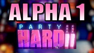 MURDERING DRUG DEALERS! | Party Hard 2 [Alpha 1 PC Game] Let