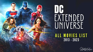 DC Extended Universe Movies List | Upcoming DCEU Movies | All DCEU Movies (2013 - 2023)