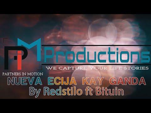 NUEVA ECIJA KAY GANDA OFFICIAL MUSIC VIDEO BY REDSTILO FT BITUIN