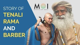 Sadhguru Shares The Story of Tenali Ramakrishna & Barber | Mystics of India | 2018