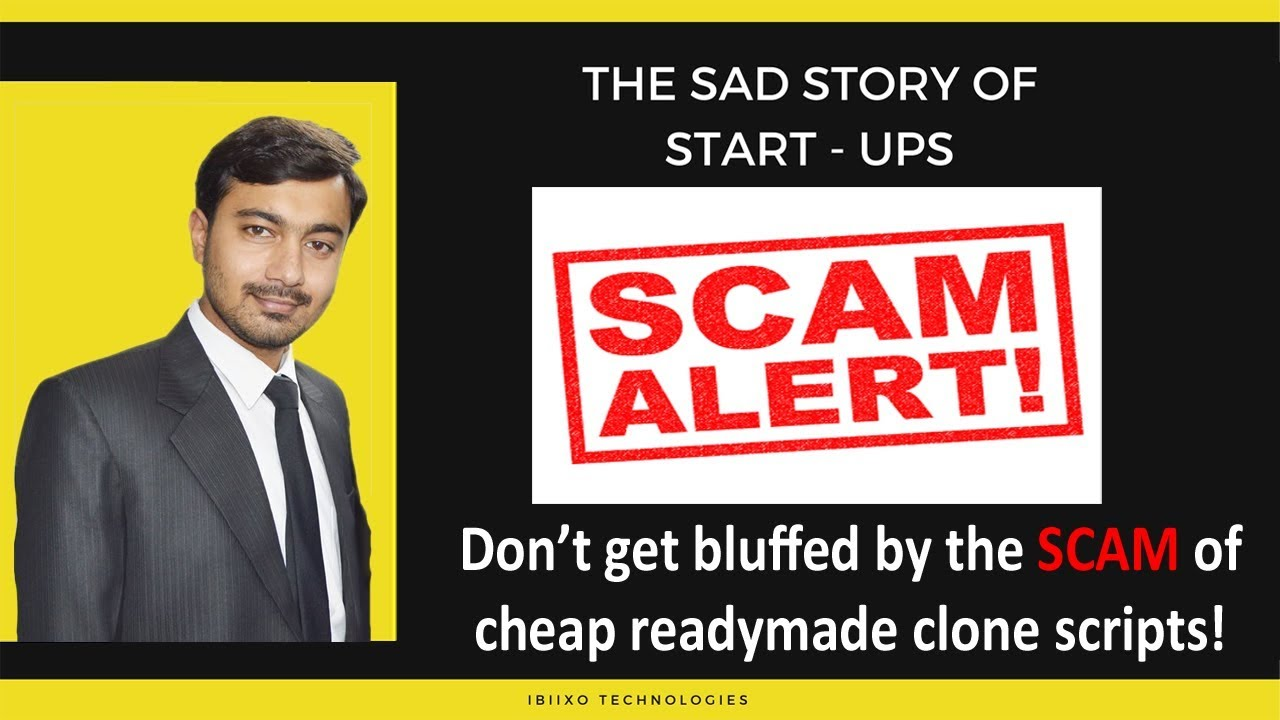 Readymade Clone Scripts - The biggest SCAM for tech startups !
