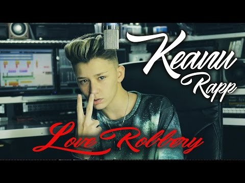 """KEANU RAPP """" Love Robbery """" Kalin & Myles Cover produced by Vichy Ratey"""