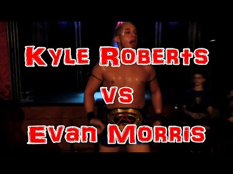 Evan Morris vs Kyle Roberts