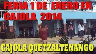 Feria 01/01/2014 Municipio de cajola Quetzaltenango.
