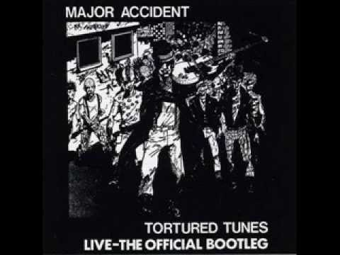 Major Accident - Tortured tunes live (full original LP)