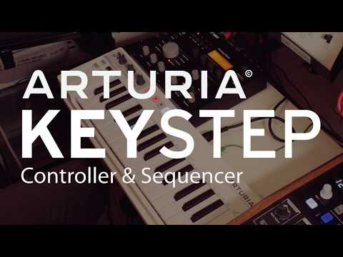 Why the Arturia KeyStep sequencer is amazing