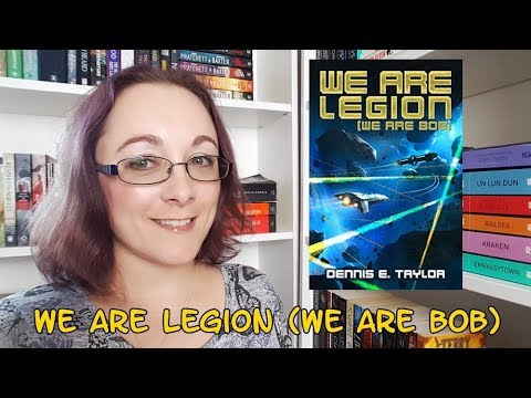 Book Review #92 - We Are Legion (We Are Bob) by Dennis E Taylor