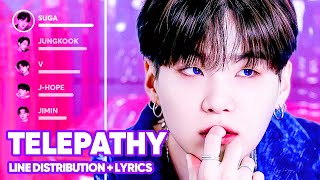 BTS - Telepathy (Line Distribution + Lyrics Color Coded) PATREON REQUESTED