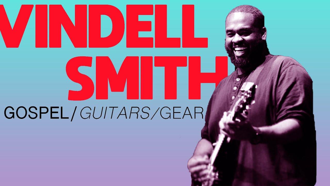 Vindell Smith, Guitarist for Kirk Franklin   Rig Doctor Live