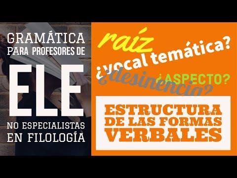 3.--estructura-de-las-formas-verbales-(gramática-para-profesores-de-ele-no-filólogos)