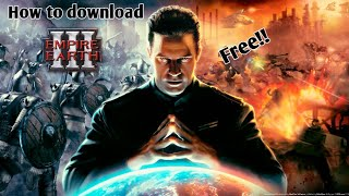 How To Download Empire Earth 3 For Windows And Intall It