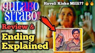 Gulabo Sitabo ENDING EXPLAINED & Amazon Prime Movie Review | Story Explained | Haveli Kisko Mili ??