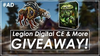 Giveaway Legion Digital Collectors & Std Edition + 4 Mounts  Wow Amino