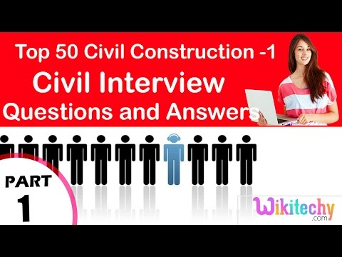 Top 30 Civil Construction -1 Technical Interview and