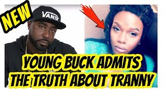 Young Buck & Tranny *The Truth