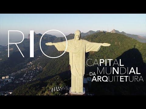 Cidade Maravilhosa se torna Capital Mundial da Arquitetura
