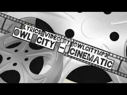 Owl City - Cinematic Lyrics [Full HD]